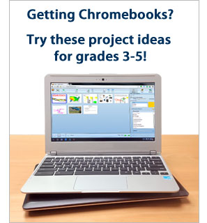 Ideas for grades 3-5 with Chromebooks